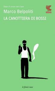 """M. Belpoliti """"La canottiera di Bossi"""""""