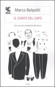 """M. Belpoliti """"il corpo del Capo"""""""