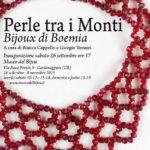 """""""Perle fra i Monti, Bijoux di Boemia"""" Museo del Bijou"""