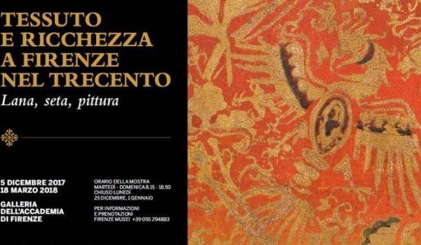 """""""Tessuto e ricchezza a Firenze nel Trecento. Lana, seta, pittura"""""""
