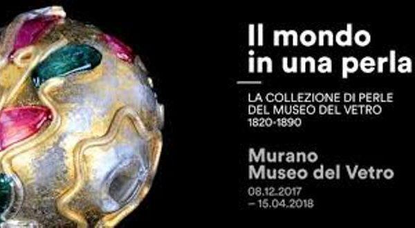 Il mondo in una perla - courtesy Museo del Vetro di Murano