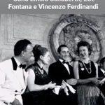 Con Emilio Schubert, Zoe Fontana, courtesy Archivio Ferdinandi